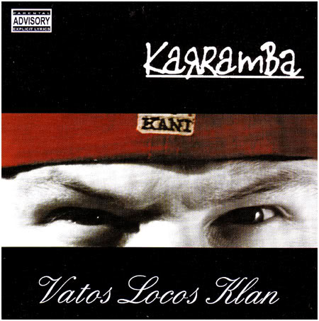 Vatos Locos Klan (album) (2001)