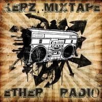 Kerz - Ether Radio (2012)