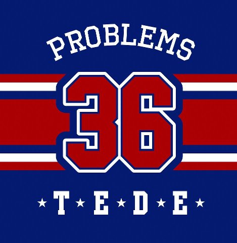 Tede - 36 Problems (2012)